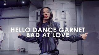 bad at love GARNET  Choreography-HELLO DANCE