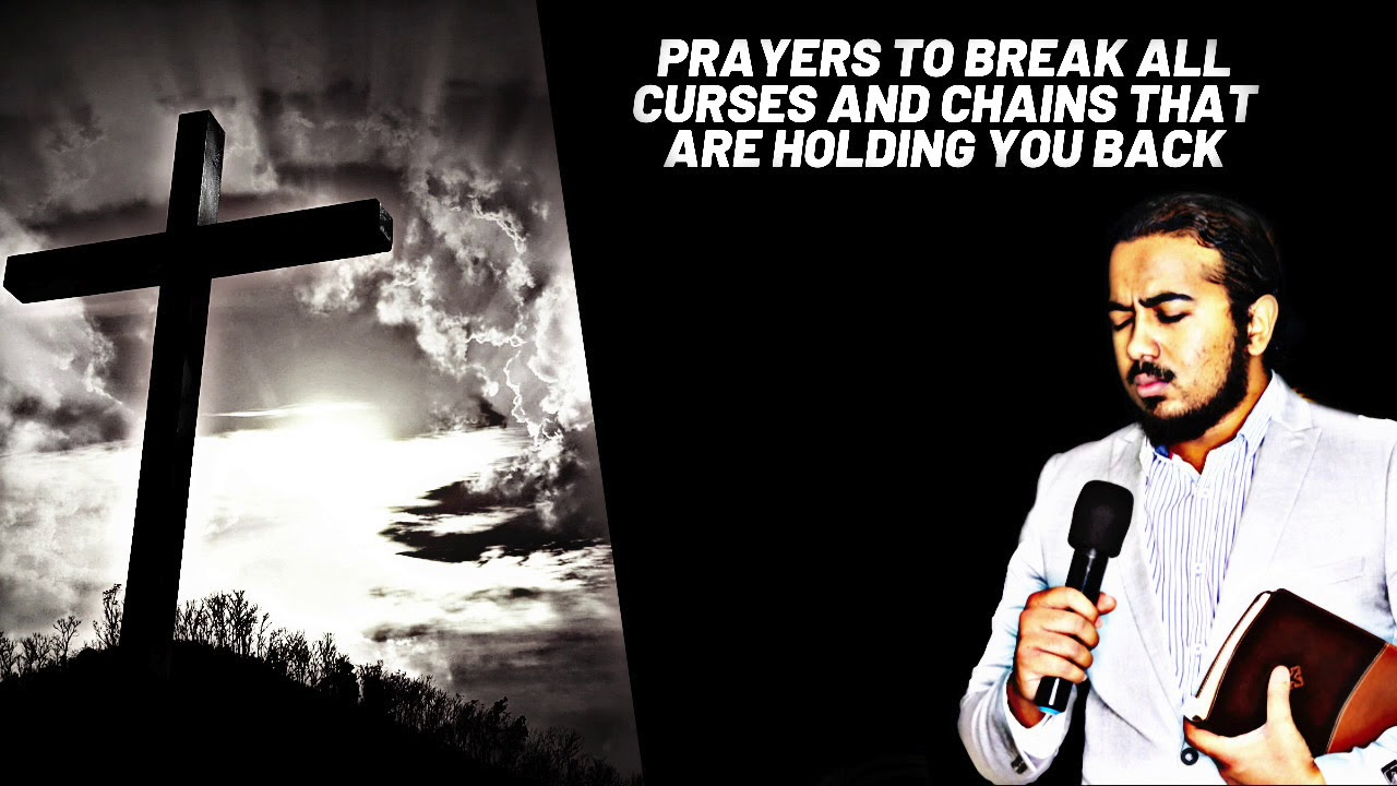 ANOINTED PRAYERS TO BREAK EVERY CURSE AND CHAIN THAT IS HOLDING YOU BACK - EV. GABRIEL FERNANDES