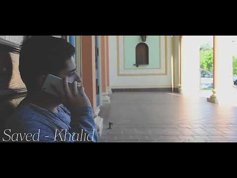 Saved - Khalid (Practice Music Video Project)