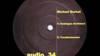 Michael Burkat - Analogue Architect