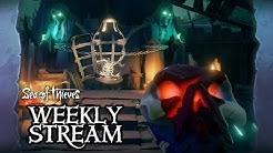 Sea of Thieves Weekly Stream: The Ritual Reprise