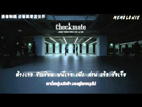 [Thai Sub] Jung Yong Hwa - Checkmate (with JJ LIN)