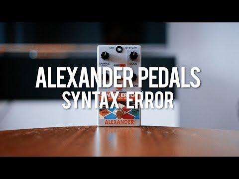 Alexander Pedals Syntax Error (demo)