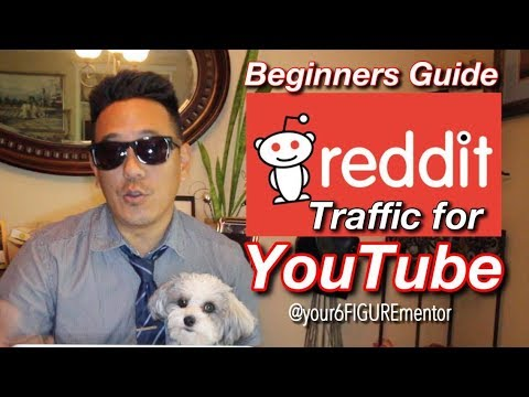 How to get REDDIT TRAFFIC for your YOUTUBE video -  Step by step beginner's guide