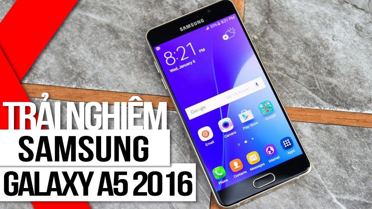 FPT Shop – Trải nghiệm Samsung galaxy A5 (2016): Quá hoàn hảo cho một thiết bị tầm trung!