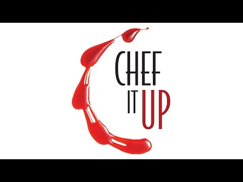 Chef it Up - Season 1 - Trailer - ILTV
