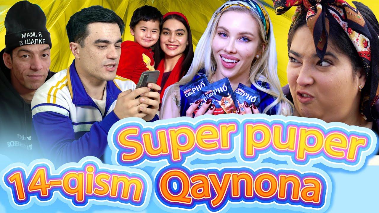 SUPER PUPER QAYNONA 14–QISM. ( СУПЕР ПУПЕР КАЙНОНА) MyTub.uz TAS-IX