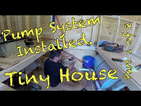Tiny House Water pump system installed Part 1 of 2 YouTube