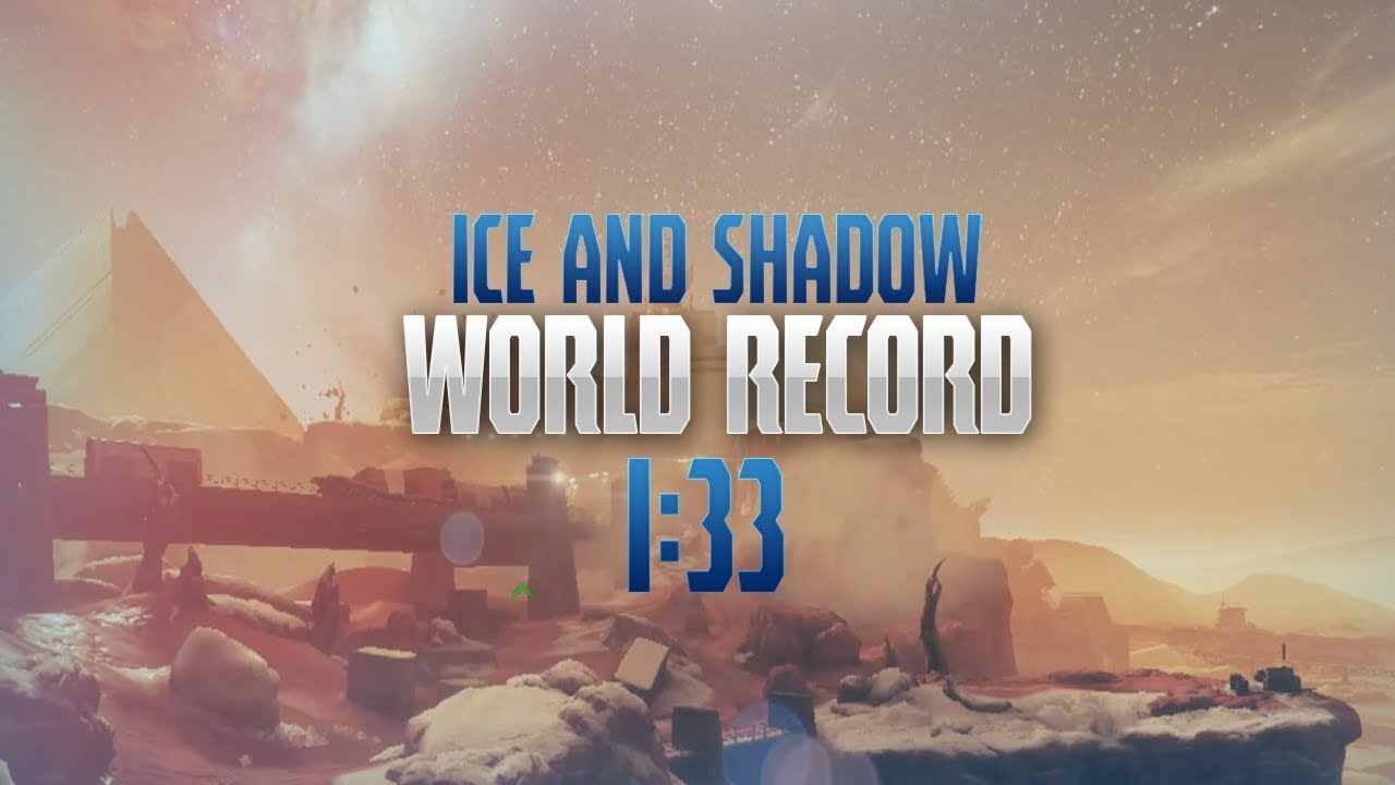 [D2] Ice and Shadow WR - 1:33 (Solo)