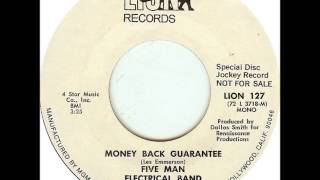 Five Man Electrical Band - Money Back Guarantee on Mono 1972 Lion 45 record.