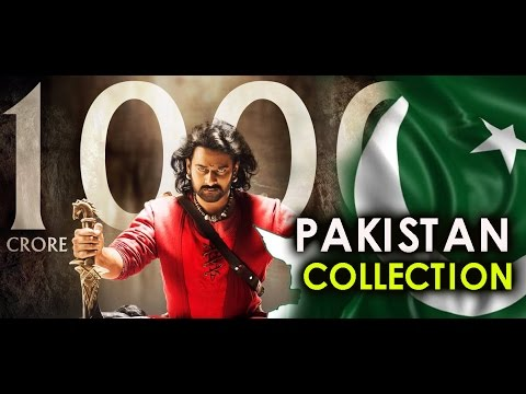 BAHUBALI 2 : BLOCKBUSTER | PAKISTAN COLLECTION