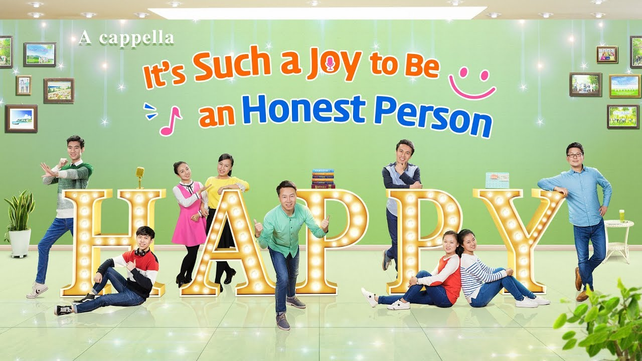 """Christian Music Video   """"It's Such a Joy to Be an Honest Person"""" (A Cappella)"""