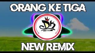 Dj Vicky salamor terbaru 2019 - Orang Ketiga Remix