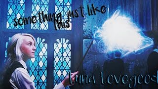 luna lovegood | something just like this