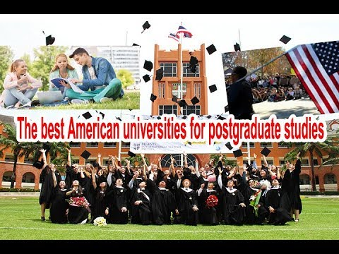 The best American universities for postgraduate studies 2018