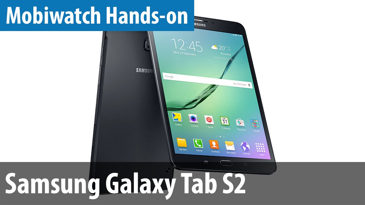 samsung galaxy tab s2 hands on vergleich mit tab s. Black Bedroom Furniture Sets. Home Design Ideas