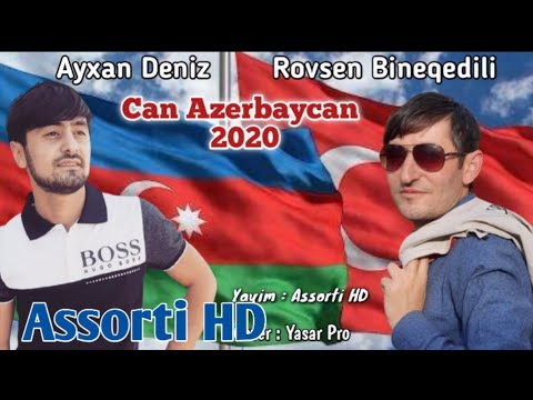Ayxan Deniz & Rovsen Bineqedili - Can Azerbaycan 2020