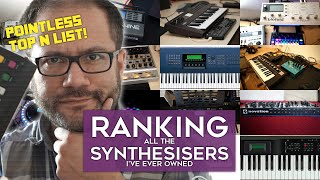 Ranking all the synthesisers I've ever owned