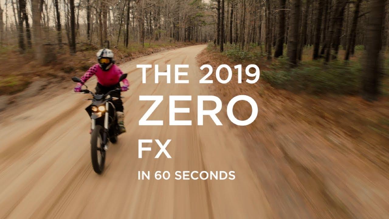 The 2019 ZERO FX in 60 Seconds