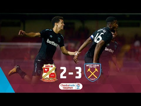 HIGHLIGHTS: WEST HAM UNITED 3-2 SWINDON TOWN 👏