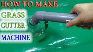 How to Make A Powerful Hand Grass Cutter Machine at home