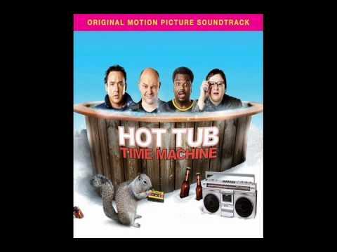 Hot Tub Time Machine (Louder than a bomb)