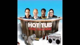 Hot Tub Time Machine (Louder than a bomb)