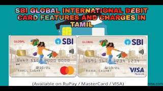 SBI GLOBAL INTERNATIONAL DEBIT CARDS FEATURES AND CHARGES IN TAMIL 🔥🔥🔥