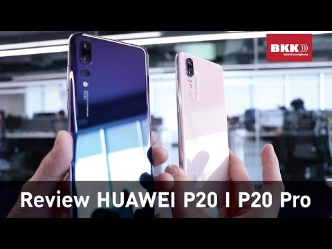 [TH Review] รีวิว Huawei P20 I P20 Pro