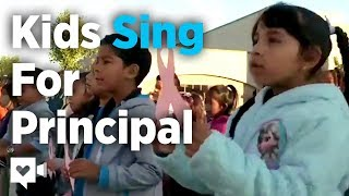 Kids sing to principal fighting cancer