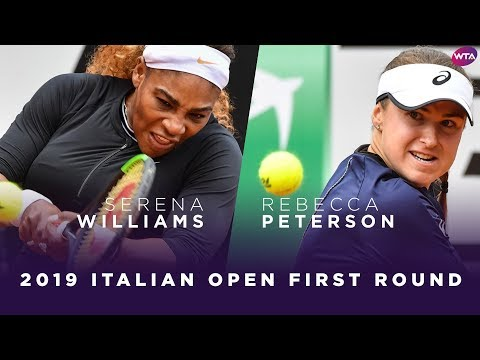 Serena Williams vs. Rebecca Peterson | 2019 Italian Open Fir