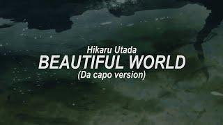 「Beautiful World (Da Capo Version)」- Evangelion 3.0 + 1.0 | Sub. Español