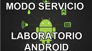 Video Códigos secretos para teléfonos android | Modo servicio android - Laboratorio android download MP3, 3GP, MP4, WEBM, AVI, FLV Juni 2018