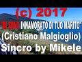 Cristiano Malgioglio Mi Sono Innamorato Di Tuo Marito Vers Italiana Karaoke mp3