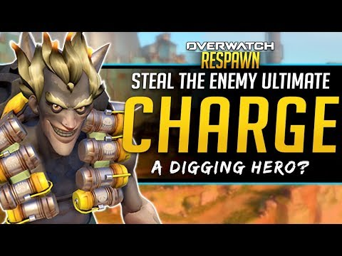 Overwatch Respawn #29 - Taking Ult Charge from Other Heroes?! - Could a Digging Hero work?