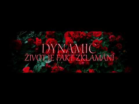 Dynamic - Život Je Fakt Zklamani (Uzarav La Pro Foros)