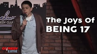 The Joys Of Being 17 (Stand Up Comedy)
