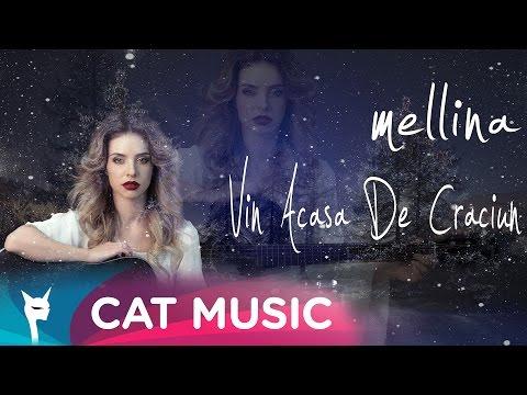 Mellina - Vin acasa de Craciun (Official Single)