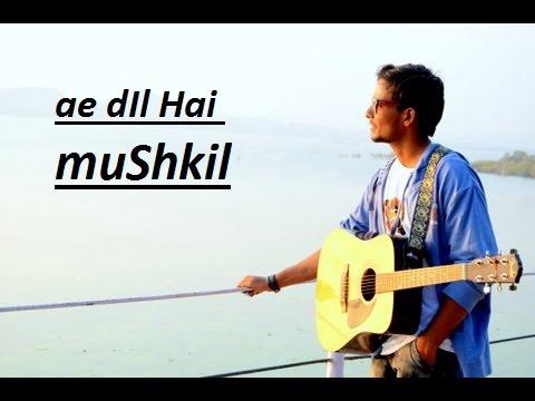 Ae Dil Hai Mushkil  Cover By Vinod Kumawat