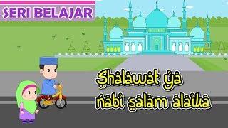 Shalawat ya Nabi salam alaika #2 -Belajar Shalawat Nabi-Anak Islam-Bersama Jamal Laeli
