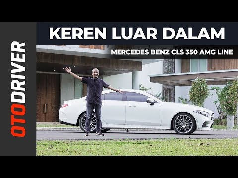 Mercedes Benz CLS 350 AMG Line 2019 Review Indonesia | OtoDriver