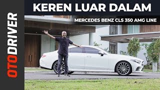 Download lagu Mercedes Benz CLS 350 AMG Line 2019 Review Indonesia | OtoDriver