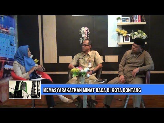 # MEMASYARAKATKAN MINAT BACA DI KOTA BONTANG #