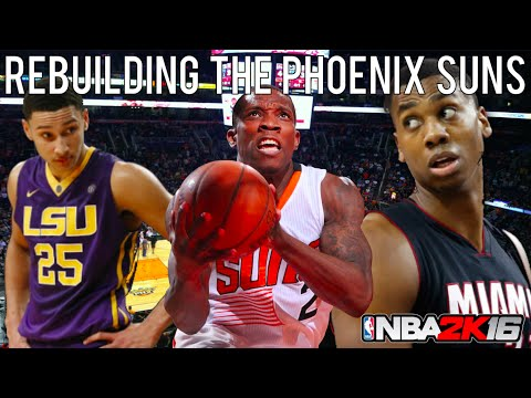 NBA 2K16 MyLEAGUE: Rebuilding the Phoenix Suns!