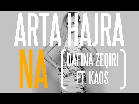 KARAOKE : Arta Hajra - Na (  Dafina Zeqiri ft. Kaos ) ( LYRICS )