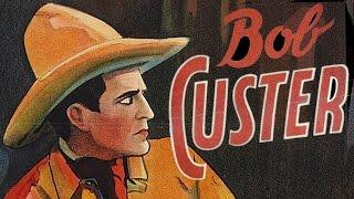 Ambush Valley (1936) BOB CUSTER