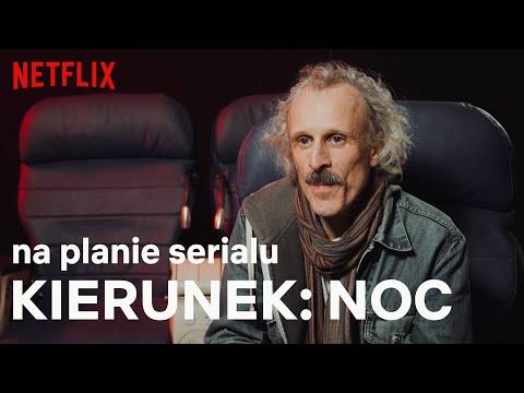 """Kierunek: Noc"": Za kulisami serialu"