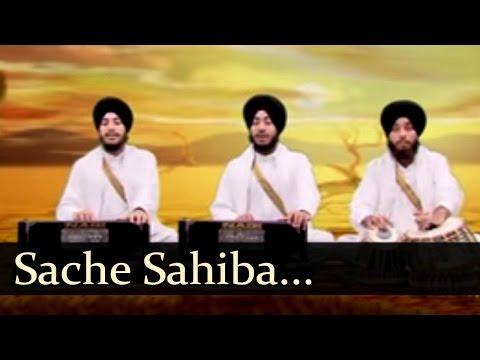 Sache Sahiba (Bhai Jaskaran Singh Patiale wale)