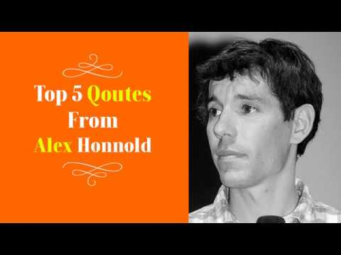 Top 5 Quotes By Alex Honnold - American Rock Climber