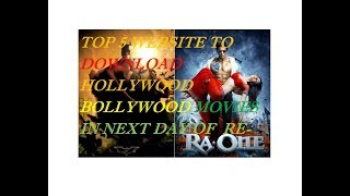 Top 5 website to download BOLLYWOOD & HOLLYWOOD  HD movie in release next day.